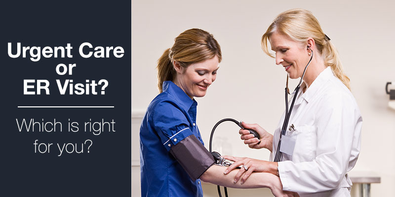 urgent care or ER visit. which is right for you?