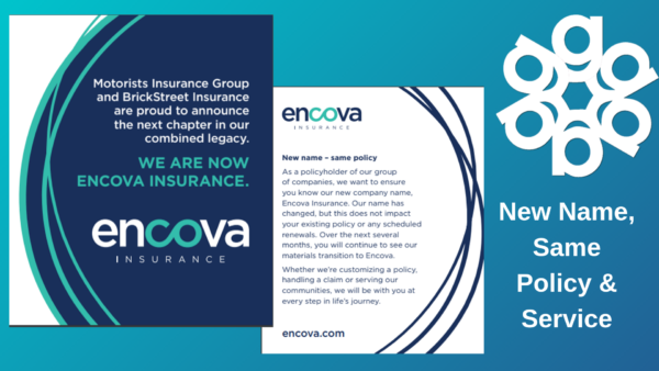Motorists Insurance Group & Brickstreet Insurance are now called Encova Insurance
