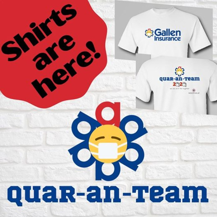 Thanks for being part of our Quar-an-team!! Shirts are in!!