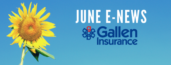 June eNews from Gallen Insurance