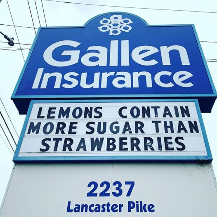 Lemons contain more sugar than strawberries. The Gallen Insurance sign on May 21, 2020.