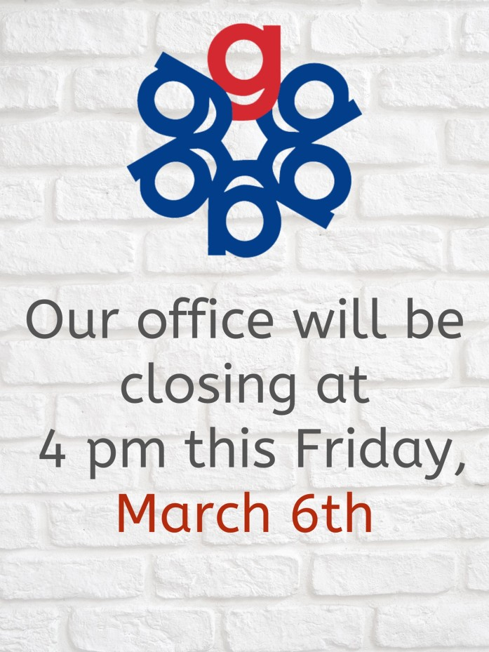 Friendly reminder: Our office will be closing at 4 pm today