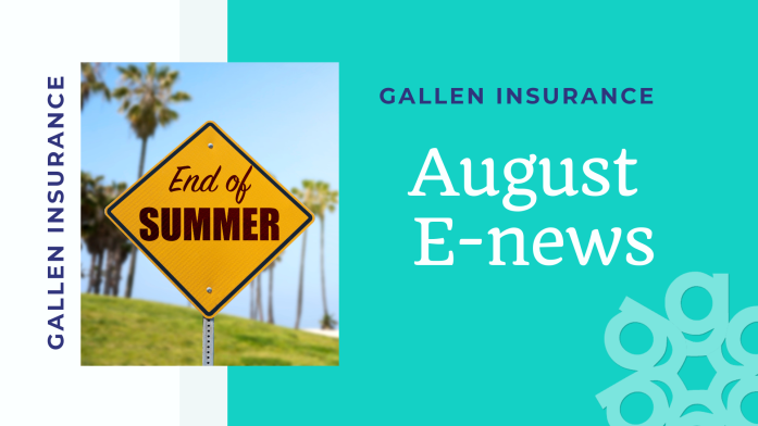 August e-News from Gallen Insurance