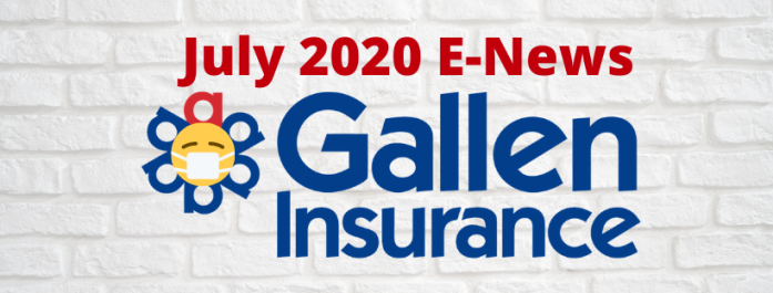 Gallen Insurance eNews, July 2020