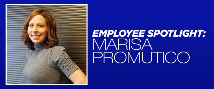 Employee spotlight Marisa Promutico