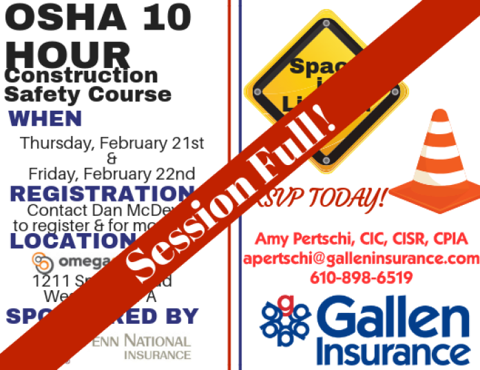 2019 OSHA 10 Safety Course presented by Gallen Insurance is full