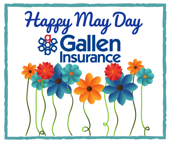 Happy May Day from Gallen Insurance