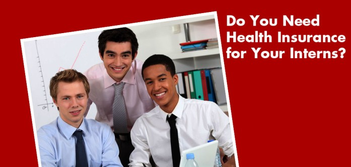 Do you need health insurance for Interns?