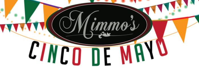 Mimmo's Cinco De Mayo