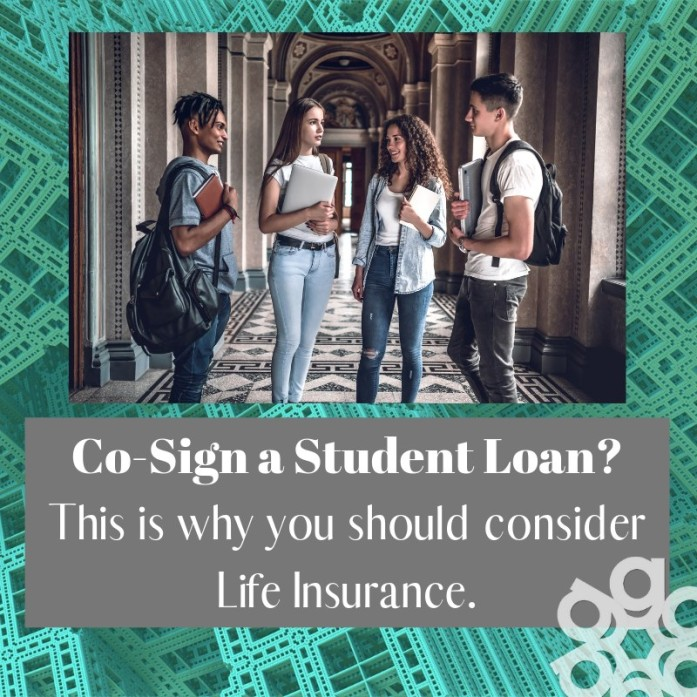consider life insurance if you co-sign a student loan