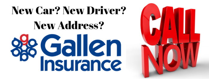 New Car? New Driver? New Address? Reasons you should contact Gallen Insurance