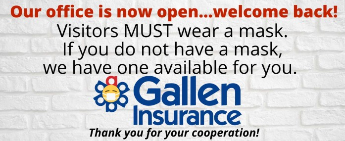The Gallen Insurance Office is Open!