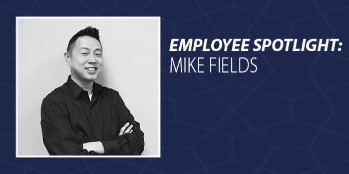 Employee Spotlight - Mike Fields