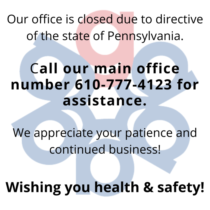 Gallen Insurance Office Closed due to directive of the state of Pennsylvania