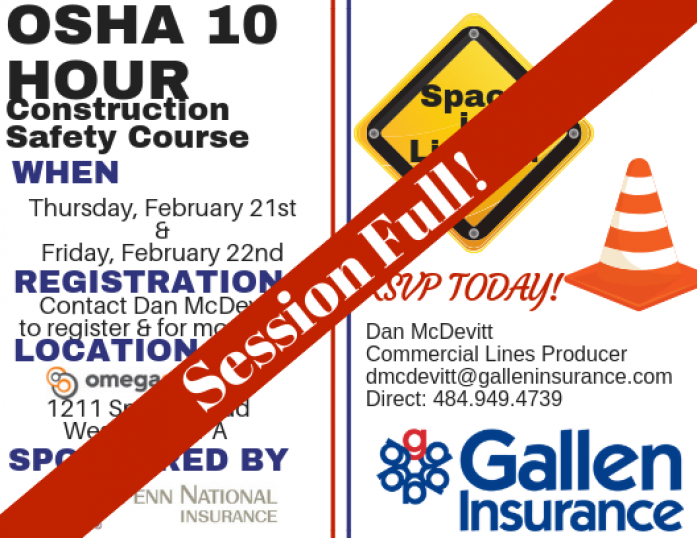 Our upcoming OSHA 10 training is full to capacity!! If you are interested in our next trainnig session, please contact Dan McDevitt 484-949-4739