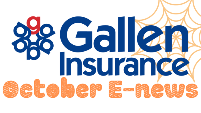 October's Gallen Insurance eNews is coming to an inbox near you today!