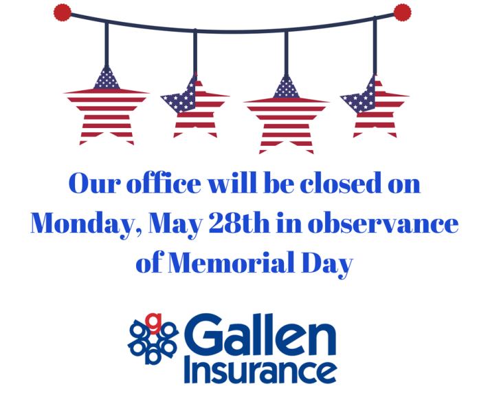 Office Closed May 28 in observance of Memorial Day