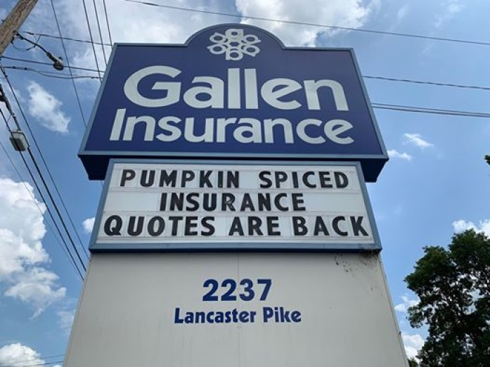 The Gallen Insurance Sign, September 2019 - Pumkin Spiced Insurance Quotes are back!