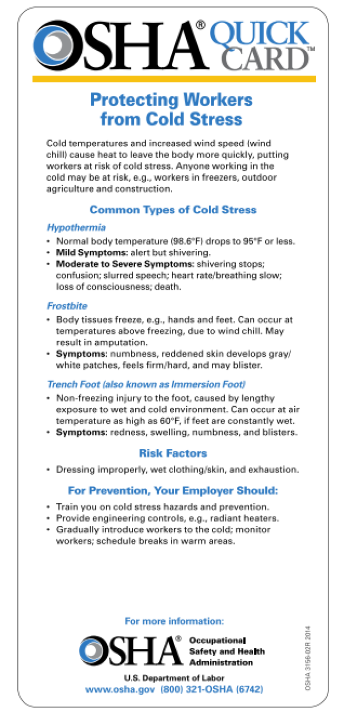 Some tips for Protecting Workers from Cold Stress provided by OSHA