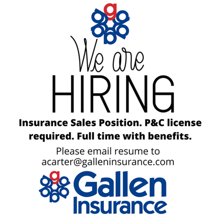 Gallen Insurance is Hiring! Insurance Sales Position.  P&C license required.  Full time with benefits.