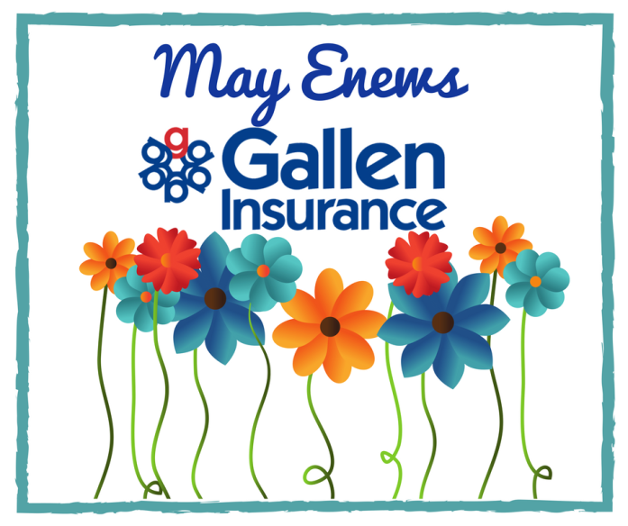 Gallen Insurance May eNews image